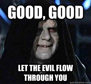 evil flow through you